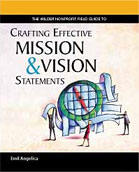Fieldstone Alliance Nonprofit Guide to Crafting Effective Mission and Vision Statements